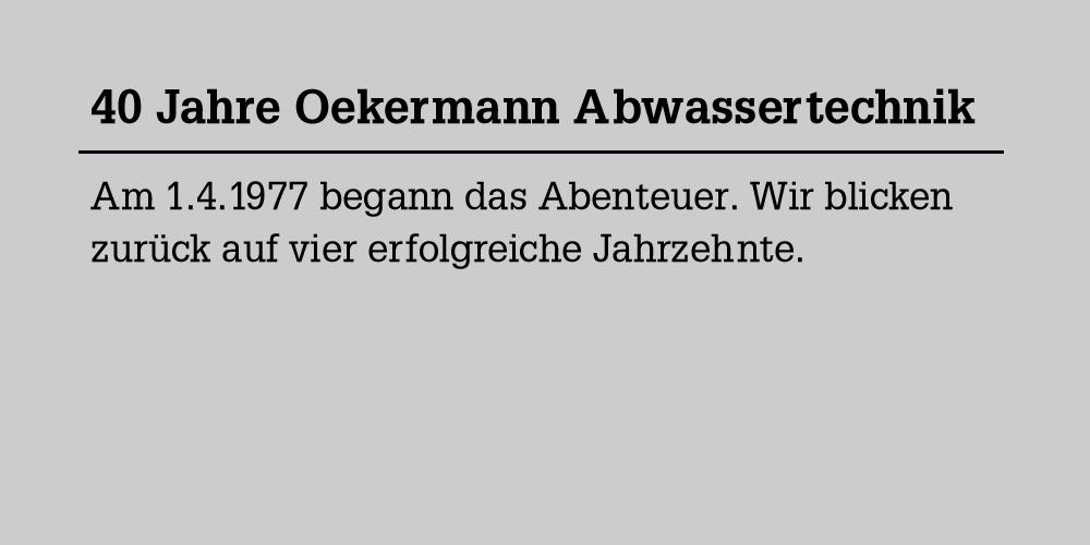 Blog - 40 Jahre Oekermann Abwassertechnik